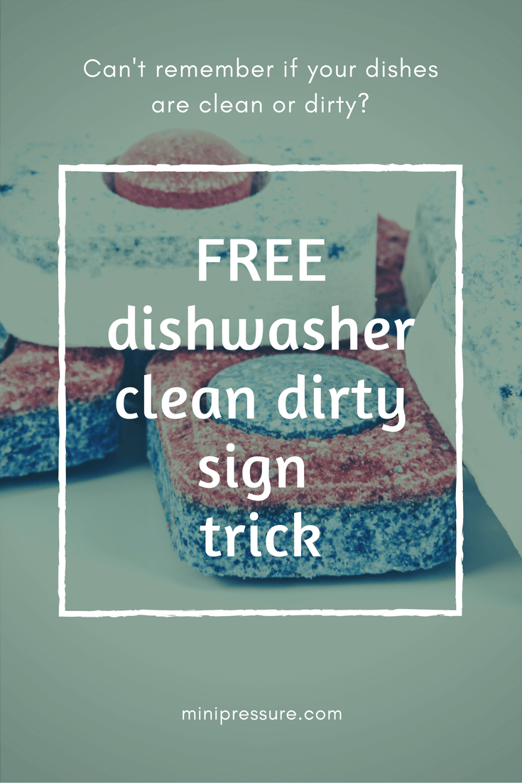 Free Dishwasher clean dirty sign trick