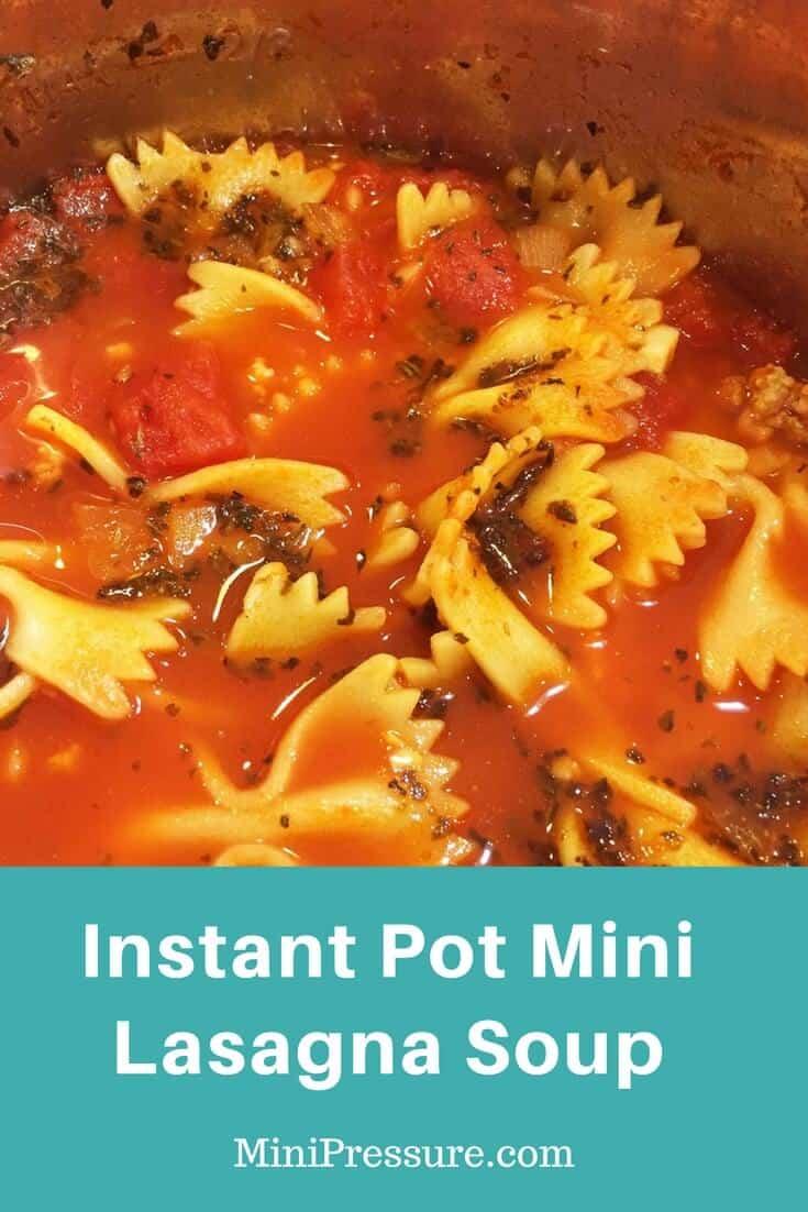 Instant Pot Mini Lasagna Soup