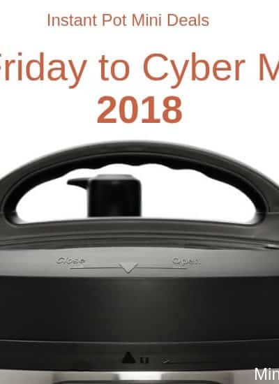 Instant Pot Mini 3 Quart Black Friday and Cyber Monday Deals 2018